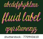 fluid label typeface. colorful... | Shutterstock .eps vector #770943610