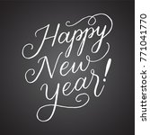 chalkboard happy new year hand ... | Shutterstock .eps vector #771041770