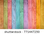 colored wood background | Shutterstock . vector #771447250