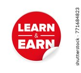 learn and earn sign label vector | Shutterstock .eps vector #771684823