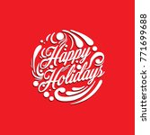 happy holidays typography | Shutterstock .eps vector #771699688