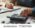 close up hand businesswoman... | Shutterstock . vector #771827434