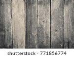 old grey wood wall texture...   Shutterstock . vector #771856774