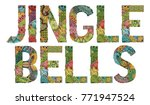 words jingle bells. vector... | Shutterstock .eps vector #771947524