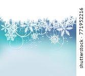 winter background  snowflakes   ...   Shutterstock . vector #771952216