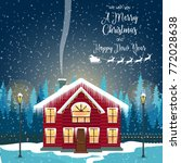 merry christmas card with house.... | Shutterstock .eps vector #772028638