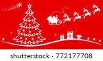 santa claus flyin on christmas...   Shutterstock .eps vector #772177708