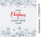 white paper cut snowflakes.... | Shutterstock .eps vector #772202479