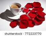 Cup Of Coffee And Rose Petals...