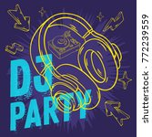 dj party  design for your... | Shutterstock .eps vector #772239559