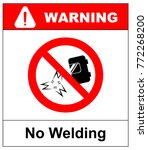no welding sign. vector... | Shutterstock .eps vector #772268200