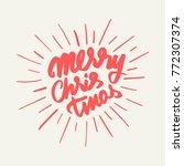 merry christmas lettering card... | Shutterstock .eps vector #772307374