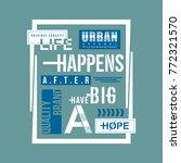 urban happens typography tee... | Shutterstock .eps vector #772321570