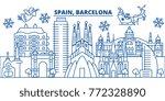 spain  barcelona winter city... | Shutterstock .eps vector #772328890