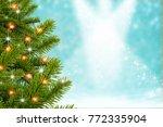 christmas background for design ... | Shutterstock . vector #772335904