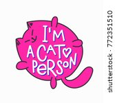 i am a cat person head quote... | Shutterstock .eps vector #772351510