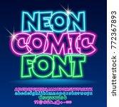 vector neon light up comic font.... | Shutterstock .eps vector #772367893