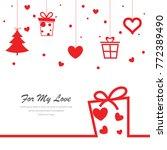 love valentine present... | Shutterstock .eps vector #772389490