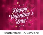happy valentine's day vector... | Shutterstock .eps vector #772399570