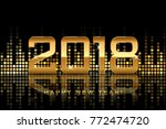 vector   happy new year 2018... | Shutterstock .eps vector #772474720