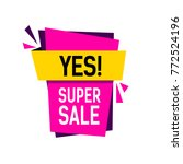 yes super sale lettering | Shutterstock .eps vector #772524196
