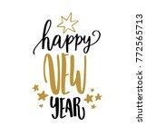 happy new year hand written... | Shutterstock .eps vector #772565713
