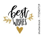 best wishes hand written... | Shutterstock .eps vector #772565719