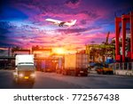 logistics and transportation of ... | Shutterstock . vector #772567438