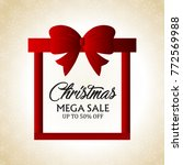 christmas mega sale card | Shutterstock .eps vector #772569988