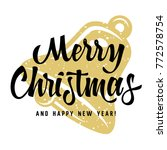 christmas greeting card. merry... | Shutterstock .eps vector #772578754