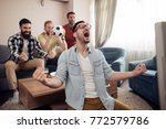 happy friends or football fans... | Shutterstock . vector #772579786