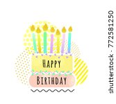 happy birthday card with cake... | Shutterstock .eps vector #772581250