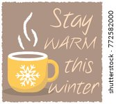 winter card with a cup of hot... | Shutterstock .eps vector #772582000