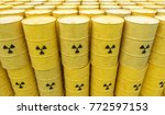 many radioactive waste barrels. ...   Shutterstock . vector #772597153