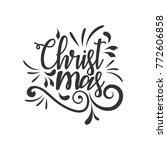 hand lettering merry christmas... | Shutterstock .eps vector #772606858