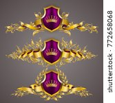 set of golden royal shields... | Shutterstock .eps vector #772658068