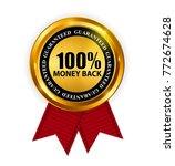 gold label 100  money back... | Shutterstock .eps vector #772674628