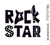 rock star typography vector... | Shutterstock .eps vector #772717786
