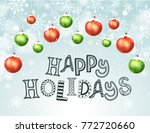 happy holidays greeting card.... | Shutterstock .eps vector #772720660