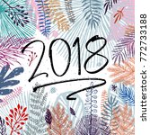 2018 year  inscription and... | Shutterstock .eps vector #772733188