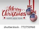 vector christmas patriotic card ... | Shutterstock .eps vector #772753960