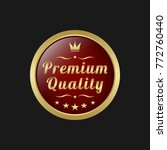 premium quality badge. golden... | Shutterstock .eps vector #772760440
