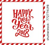 happy new year 2018 typography... | Shutterstock .eps vector #772774198