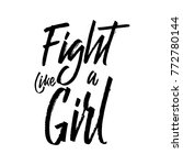 fight like a girl   vector... | Shutterstock .eps vector #772780144