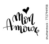 mon amour  hand drawn...   Shutterstock .eps vector #772794958