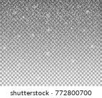snow flakes  snow background.... | Shutterstock .eps vector #772800700