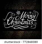 merry christmas calligraphic... | Shutterstock .eps vector #772868380