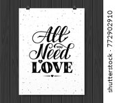 all you need is love.... | Shutterstock .eps vector #772902910
