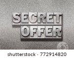 secret offer phrase made from... | Shutterstock . vector #772914820