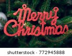 merry christmas red gleaming...   Shutterstock . vector #772945888